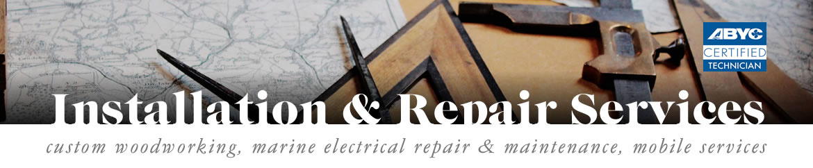 Custom Woodworking & Electrical Services