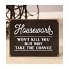 Housework Sign