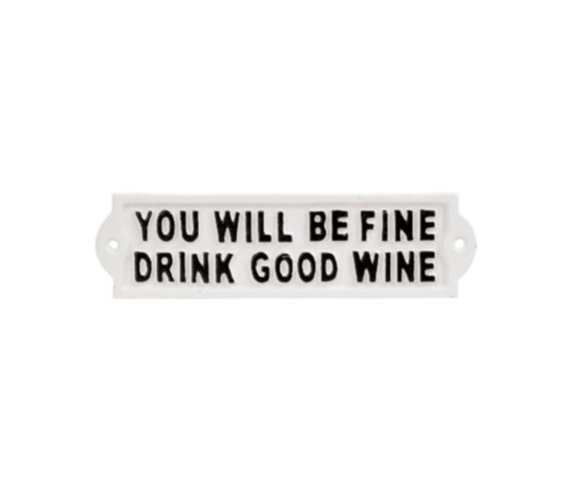 Drink Good Wine Sign