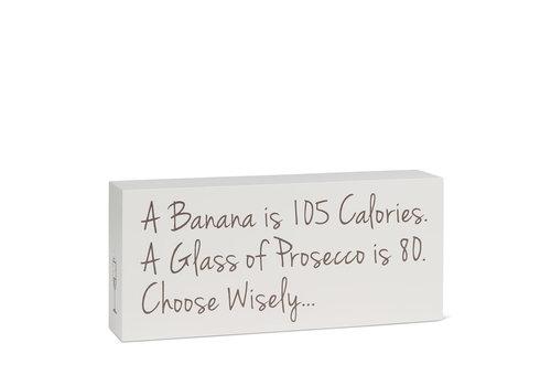 "Prosecco Banana Block 4x10""L"