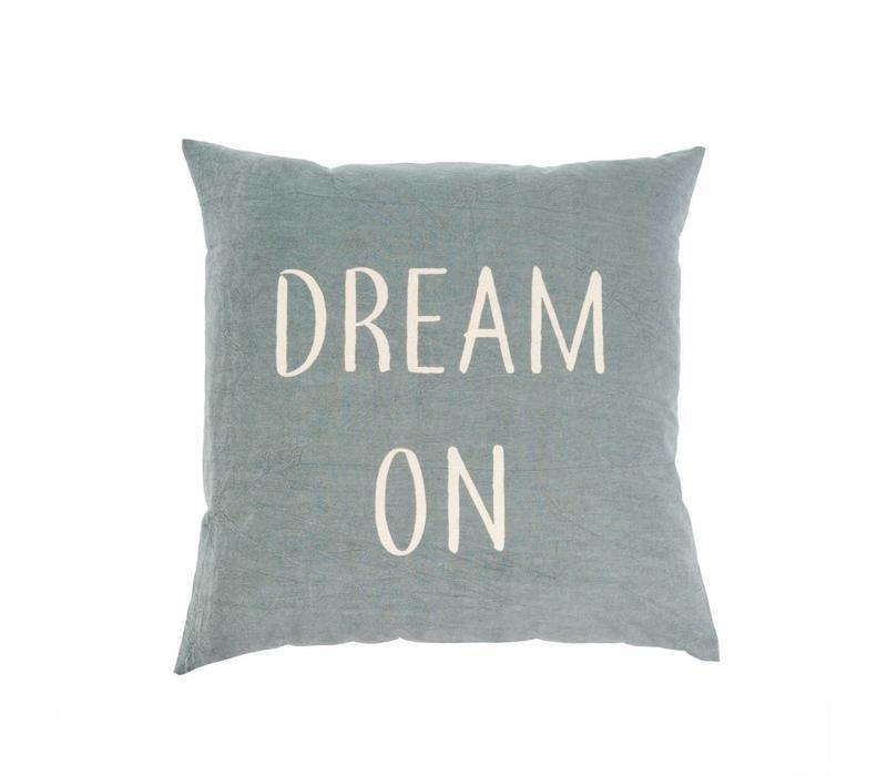 "Dream on Cushion 20x20"""