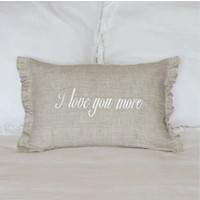 I Love You More Linen Pillow 12 x 18