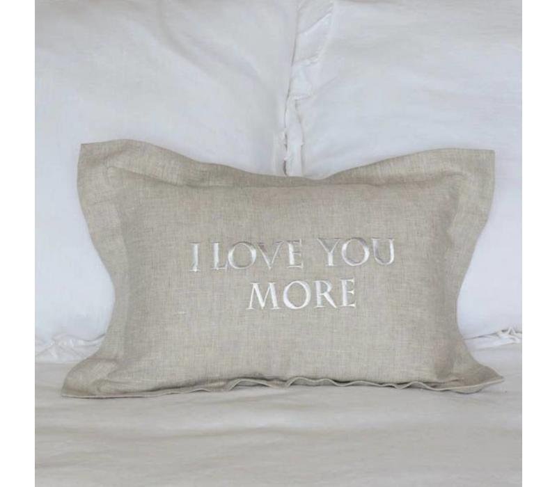 I Love You More Linen Pillow 12 x 18