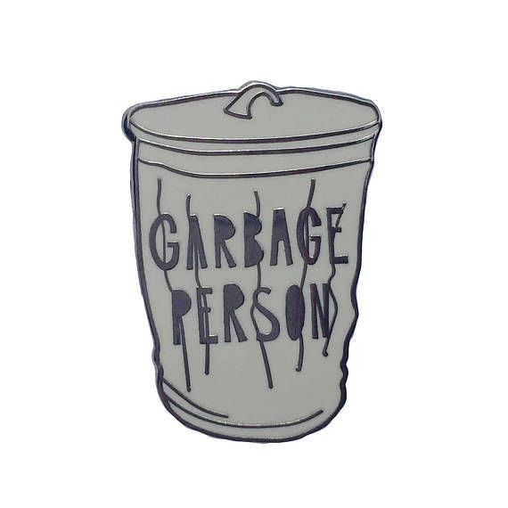 Garbage Person Enamel Pin | Near Modern Disaster