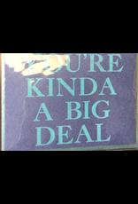 Karen Fuhr You're Kinda card, by Art Rocks Press
