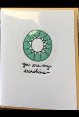 Karen Fuhr You are my sunshine card, by Art Rocks Press