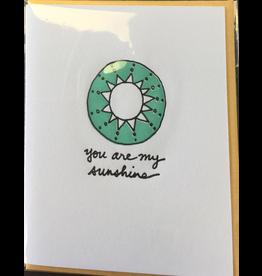 Karen Fuhr You are my sunshine card