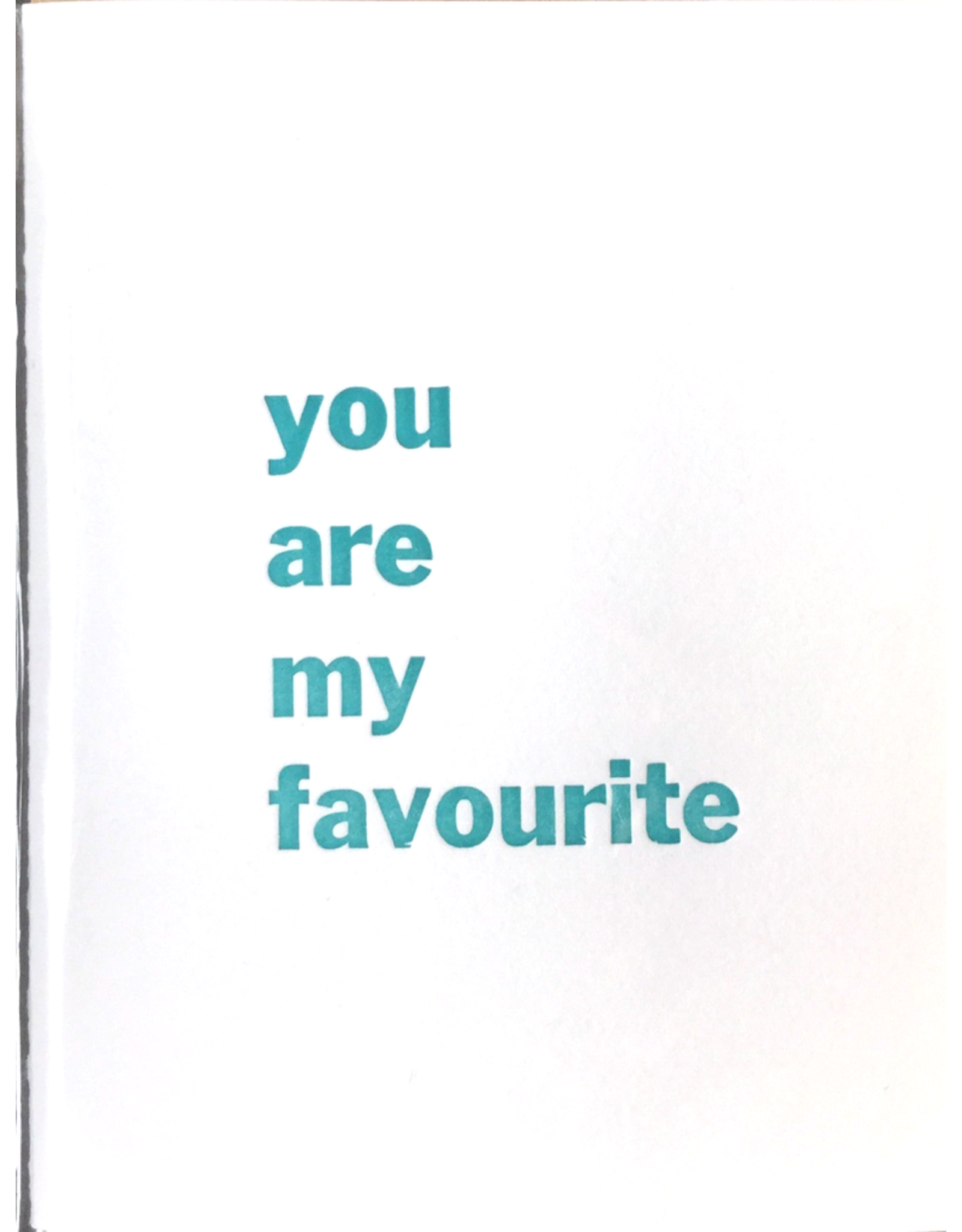 Karen Fuhr you are my favourite card, by Art Rocks Press