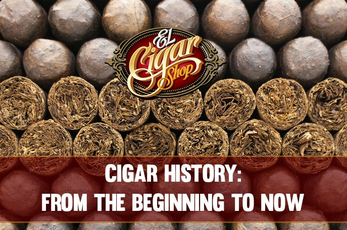 Cigar History - From the Beginning to Now