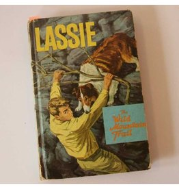 Lassie The wild Mountain Trail by I. G.  Edmonds