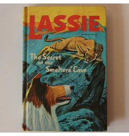 Lassie The Secret of the Smelter's Cave by Steve Frazee