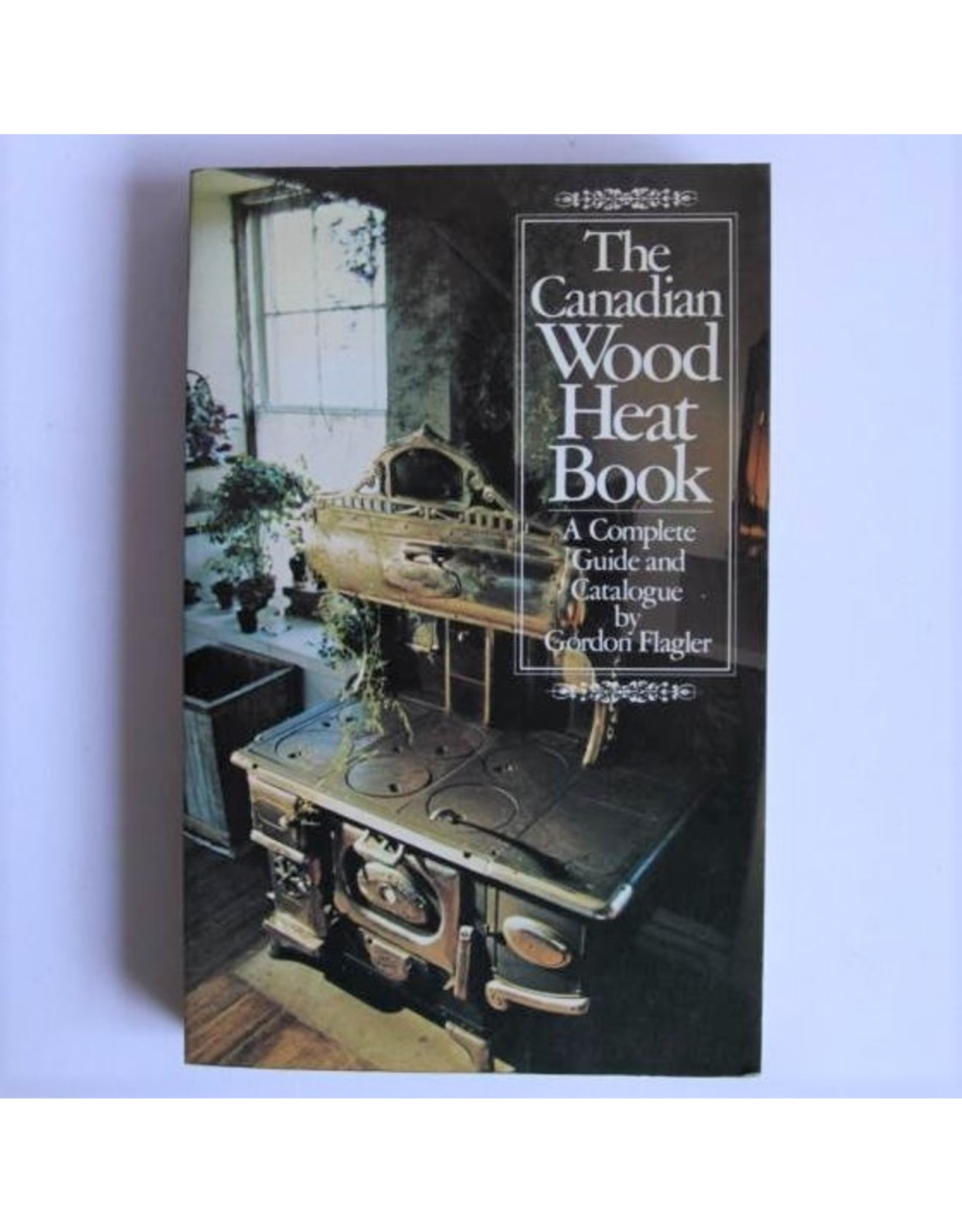 Softcover book - The Canadian Wood Heat Book