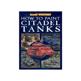 Games Workshop How To Paint Citadel Tanks
