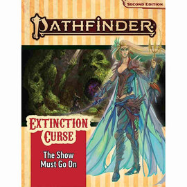 Paizo Pathfinder - Second Edition Adventure Path: Extinction Curse Part 1 - The Show Must Go On