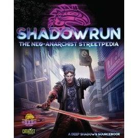 Catalyst Shadowrun RPG 6E: Neo-Anarchist`s Streetpedia