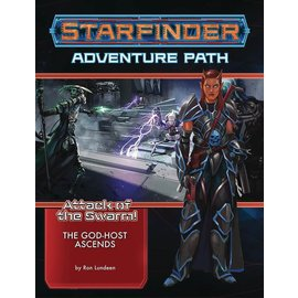 Paizo Starfinder RPG: Adventure Path - Attack of the Swarm Part 6 of 6 - The God-Host Ascends