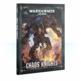 Games Workshop Warhammer 40k: Codex: Chaos Knights (8th)