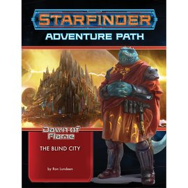 Paizo Starfinder RPG: Adventure Path - Dawn of Flame 4 - The Blind City