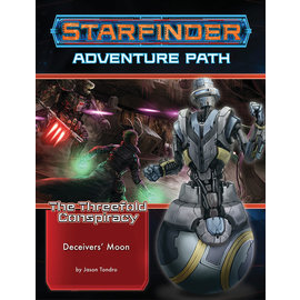 Paizo Starfinder RPG: Adventure Path - The Threefold Conspiracy Part 3 - Deceivers` Moon