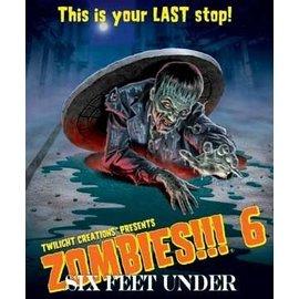 Twilight Creations Zombies!!! 6: Six Feet Under
