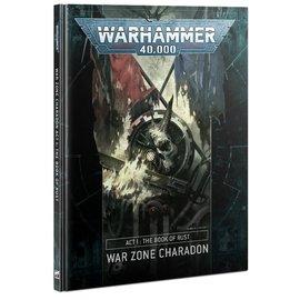 Games Workshop Warhammer 40k: Charadon - Act 1: Book of Rust