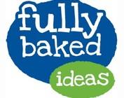 Fully Baked Ideas