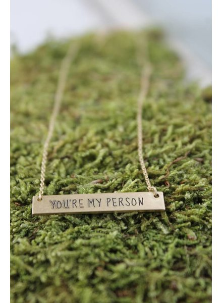 """Dainty """"You're My Person"""" Bar Necklace"""