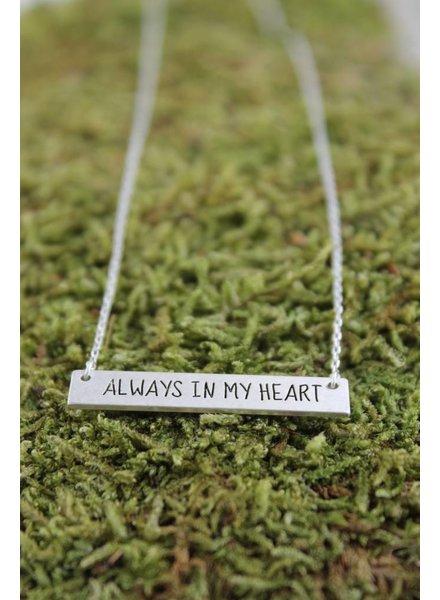 "Dainty ""Always In My Heart"" Bar Necklace"