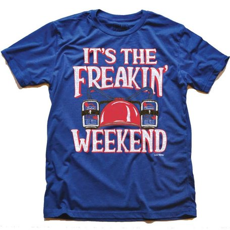 It's The Freakin Weekend Royal T-Shirt