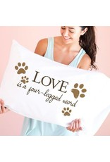 Faceplant Dreams Faceplant Dreams Love Is A Four-Legged Word-Std (Single Pillowcase)
