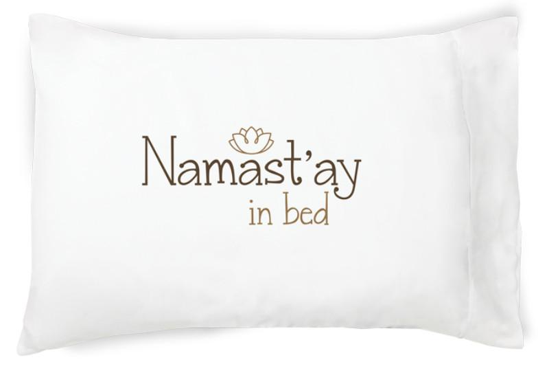 Faceplant Dreams Namastay in Bed-Std(single pillowcase)
