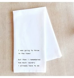 Dev D + Co Dev D + Co Throw in the Towel Tea Towel
