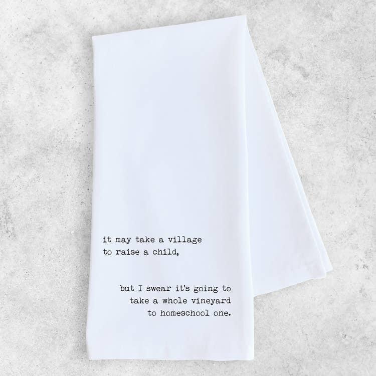 Dev D + Co Dev D + Co It May Takes A Village Tea Towel