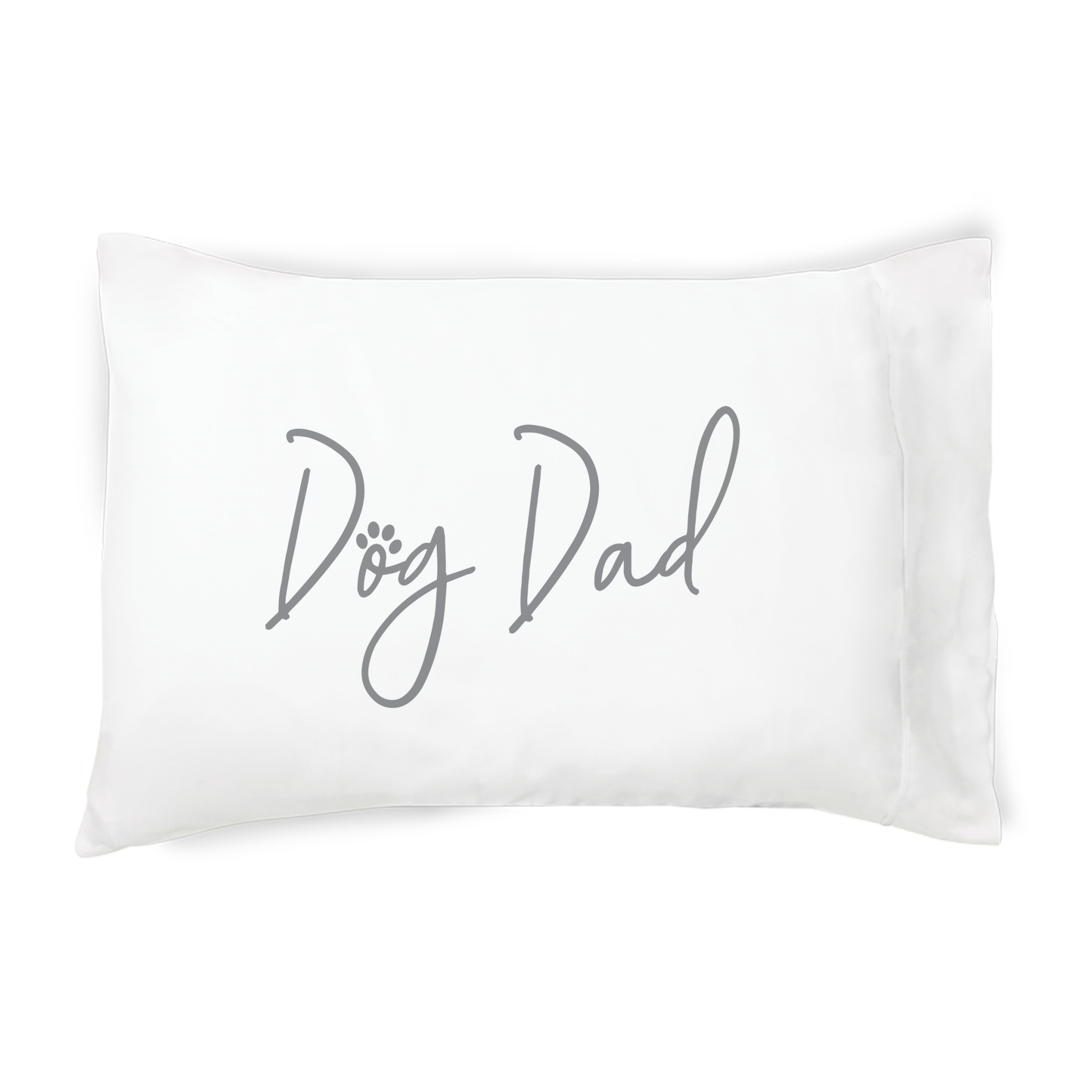Faceplant Dreams Faceplant Dreams Dog Dad-Std (Single Pillowcase)
