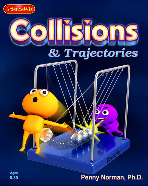 Science Wiz Science Wiz - COLLISIONS & TRAJECTORIES