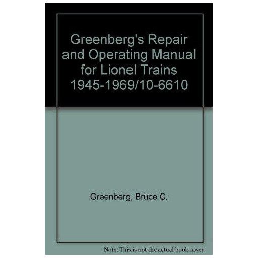 Lionel 106610	 - 	GREENBERG REPAIR & OP MANUAL 1ED