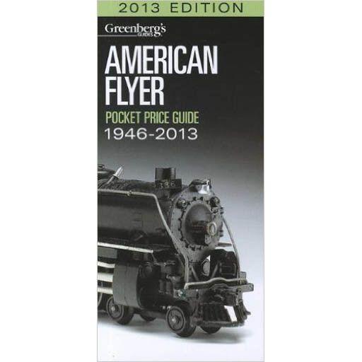Kalmach Publishing 108614 - AMERICAN FLYER PRICE GUIDE 2013