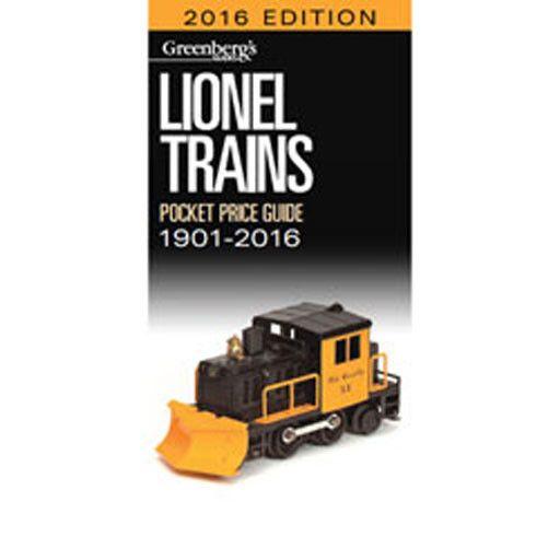 Kalmach Publishing 108716 - LIONEL PRICE GUIDE 1906-2016
