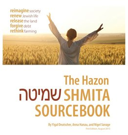 Hazon Shmita Sourcebook - Yigal Deutscher et.al.