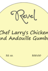 New Item Chef Larry's Chicken & Andouille Gumbo Pint