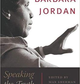 Barbara Jordan: Speaking the Truth With Eloquent Thunder (Thayer Award Recipient)