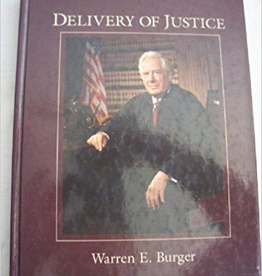 Delivery of Justice by Warren E. Burger (Thayer Award Recipient)