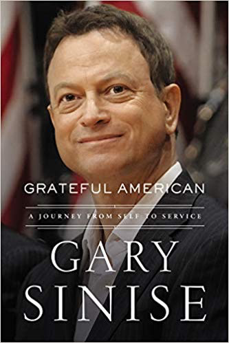 Grateful American: A Journey from Self to Service (Gary Sinise/Thayer Award Recipient)