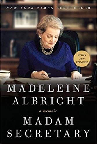 Madame Secretary: A Memoir (Madeleine Albright/ Thayer Award Recipient)