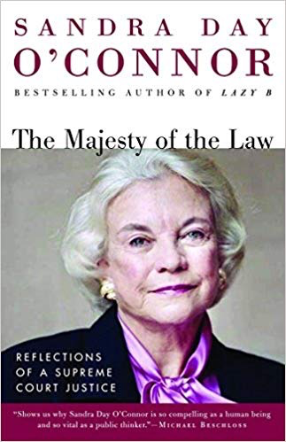 The Majesty of the Law: Sandra Day O'Connor (Thayer Award Recipient)