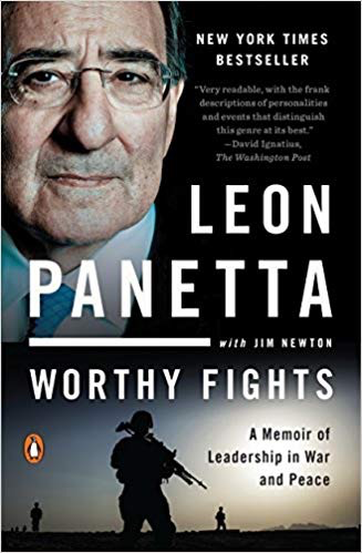 Worthy Fights: A Memoir of Leadership in War and Peace (Leon Panetta/Thayer Award Recipient)