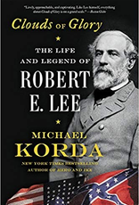 Clouds of Glory: The LIfe and Legend of Robert E. Lee (Paperback)