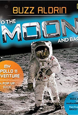 To The Moon and Back: My Apollo 11 Adventure (Buzz Aldrin)