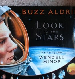 Buzz Aldrin: Look to the Stars (Children's Book)