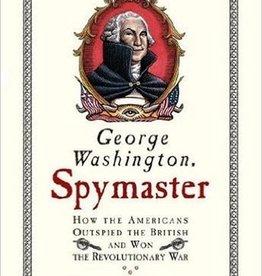 George Washington, Spymaster (Book)